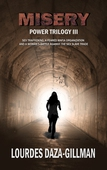 MISERY - Power Trilogy Book 3