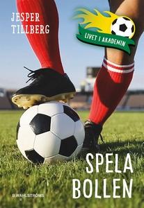 Spela bollen (e-bok) av Jesper Tillberg