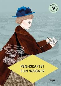 Pennskaftet (ljudbok) av Elin Wägner