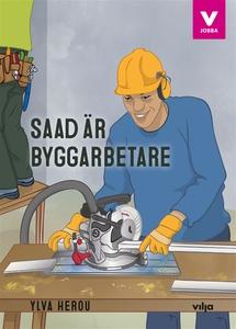 Saad är byggarbetare (ljudbok) av Ylva Herou