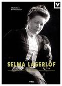 Selma Lagerlöf - Ett liv