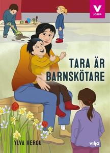 Tara är barnskötare (ljudbok) av Ylva Herou