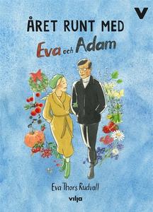 Året runt med Eva och Adam (ljudbok) av Eva Tho