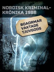 Boaormar vaktade tjuvgods (e-bok) av Diverse