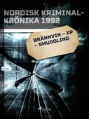 Brännvin – XP – smuggling