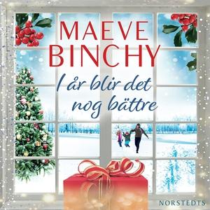 I år blir det nog bättre (ljudbok) av Maeve Bin