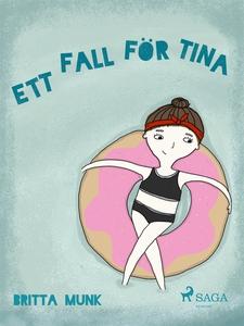 Ett fall för Tina (e-bok) av Britta Munk