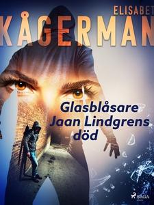 Glasblåsare Jaan Lindgrens död (e-bok) av Elisa