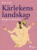 Kärlekens landskap 4: Berget & Historien