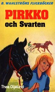 Pirkko 2 - Pirkko och Svarten (e-bok) av Thea O