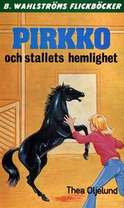 Pirkko 3 - Pirkko och stallets hemlighet (e-bok
