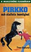 Pirkko 3 - Pirkko och stallets hemlighet