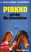 Pirkko 4 - Pirkko och den lilla cirkushästen