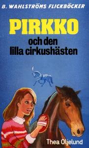 Pirkko 4 - Pirkko och den lilla cirkushästen (e