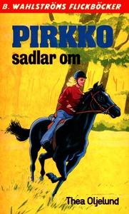 Pirkko 6 - Pirkko sadlar om (e-bok) av Thea Olj