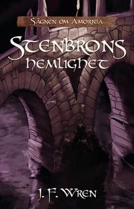 Stenbrons hemlighet (e-bok) av J.F. Wren