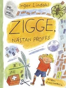 Zigge, nästan proffs (e-bok) av Inger Lindahl