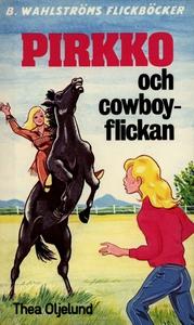 Pirkko 7 - Pirkko och cowboy-flickan (e-bok) av