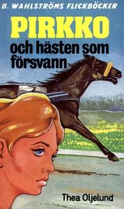 Pirkko 8 - Pirkko och hästen som försvann (e-bo
