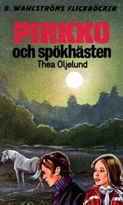 Pirkko 9 - Pirkko och spökhästen (e-bok) av The