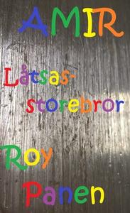 AMIR Låtsasstorebror (ljudbok) av Roy Panen