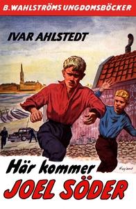 Joel Söder 1 - Här kommer Joel Söder (e-bok) av