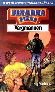 Fixarna 3 - Fixarna fixar Vargmannen (e-bok) av