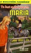 Maria 3 - Ta fast spökryttaren, Maria