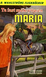 Maria 3 - Ta fast spökryttaren, Maria (e-bok) a