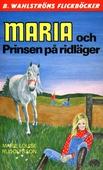 Maria 9 - Maria och Prinsen på ridläger