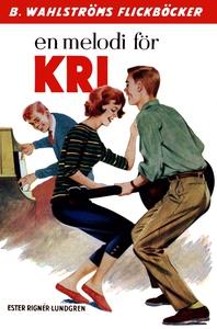 Kri 5 - En melodi för Kri (e-bok) av Ester Ring