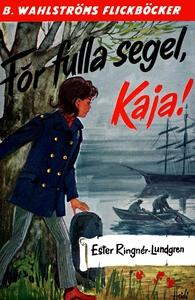 Kaja 4 - För fulla segel, Kaja! (e-bok) av Este