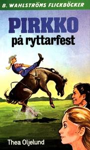 Pirkko 11 - Pirkko på ryttarfest (e-bok) av The