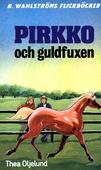 Pirkko 12 - Pirkko och guldfuxen