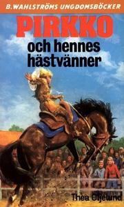 Pirkko 17 - Pirkko och hennes hästvänner (e-bok