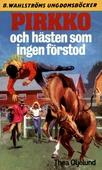 Pirkko 18 - Pirkko och hästen som ingen förstod