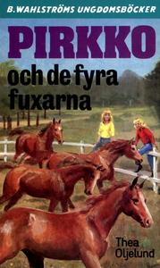 Pirkko 20 - Pirkko och de fyra fuxarna (e-bok)