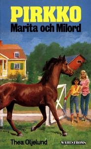 Pirkko 23 - Pirkko, Marita och Milord (e-bok) a