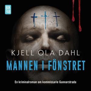 Mannen i fönstret (ljudbok) av Kjell Ola Dahl,