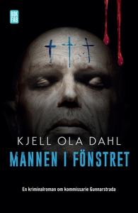 Mannen i fönstret (e-bok) av Kjell Ola Dahl