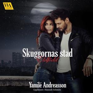 Eldfödd (ljudbok) av Yamilé Andreasson