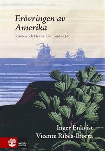 Erövringen av Amerika : Spanien och Nya världen