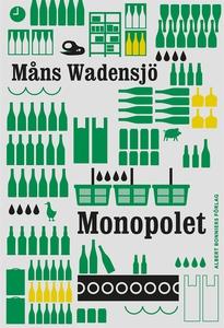 Monopolet (e-bok) av Måns Wadensjö