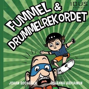 Fummel & Drummelrekordet (ljudbok) av Johan Roc