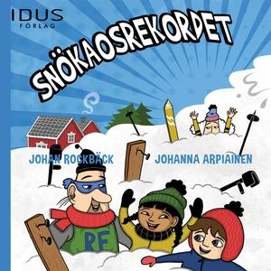 Snökaosrekordet (ljudbok) av Johan Rockbäck