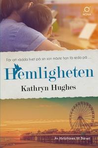 Hemligheten (e-bok) av Kathryn Hughes