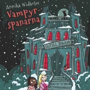 Spanarna 5: Vampyrspanarna (ljudbok) av Annika
