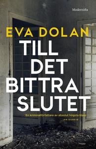 Till det bittra slutet (e-bok) av Eva Dolan