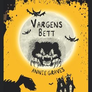 Vargens bett (ljudbok) av Annie Graves