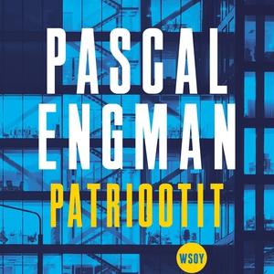 Patriootit (ljudbok) av Pascal Engman